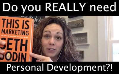 Do you really NEED personal development?