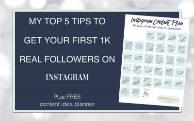 My Top 5 Tips to Get Your First 1K Real Followers on Instagram